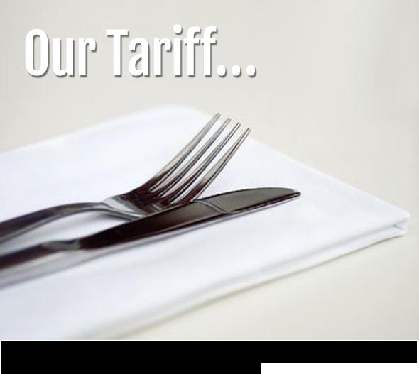our tariffs
